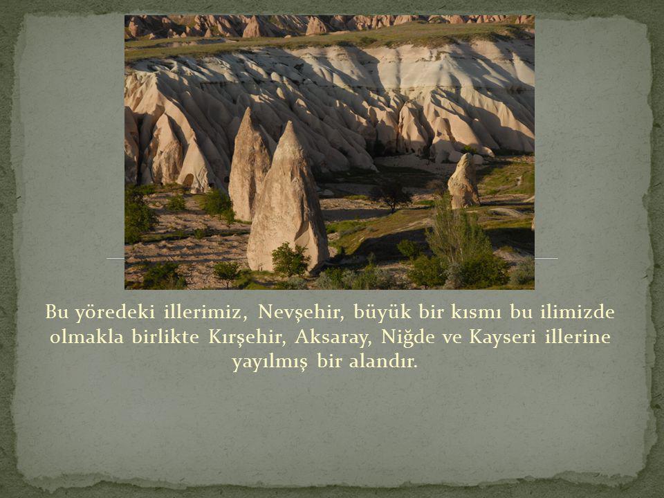 Bu yöre Kapadokya, tarih ile doğanın bütünleştiği eşisiz bir yerdir.