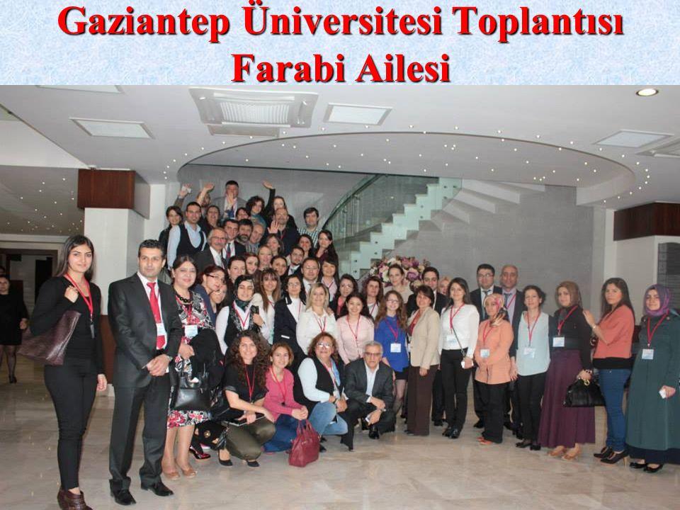 Gaziantep Üniversitesi Toplantısı Farabi Ailesi