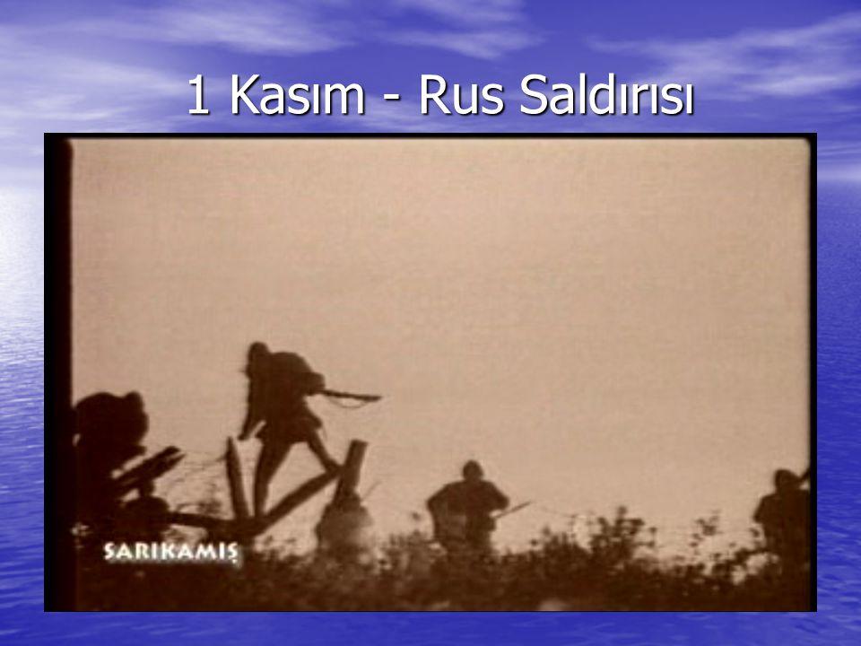 1 Kasım - Rus Saldırısı 1 Kasım - Rus Saldırısı