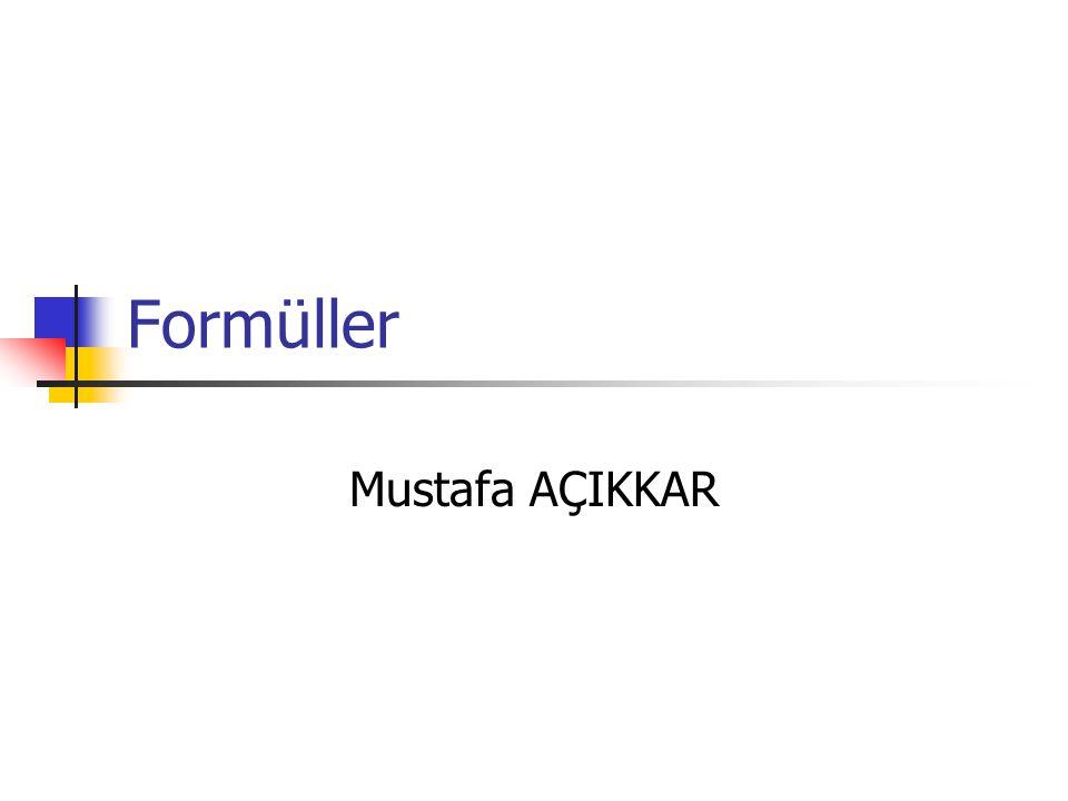 Formüller Mustafa AÇIKKAR