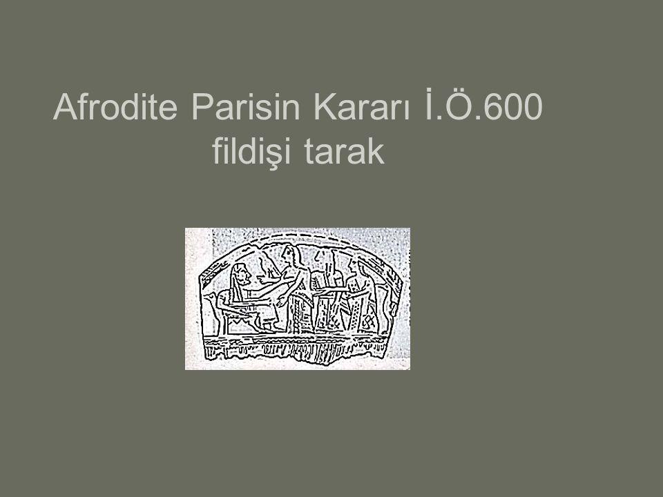 Olympos Tanrıları Afrodite Parisin Kararı İ.Ö.600 fildişi tarak