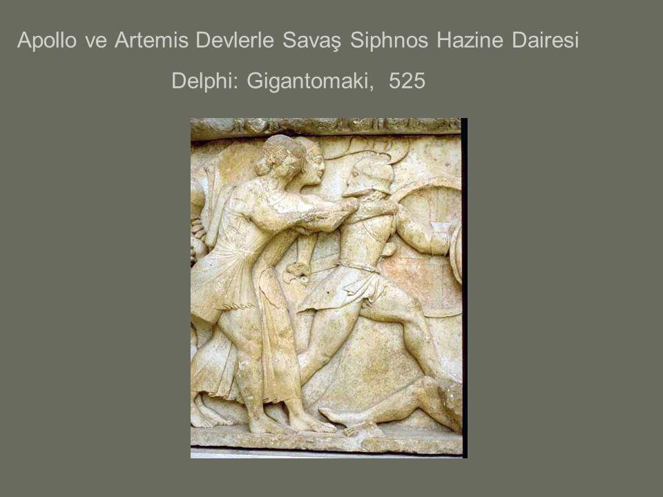Apollo ve Artemis Devlerle Savaş Siphnos Hazine Dairesi Delphi: Gigantomaki, 525