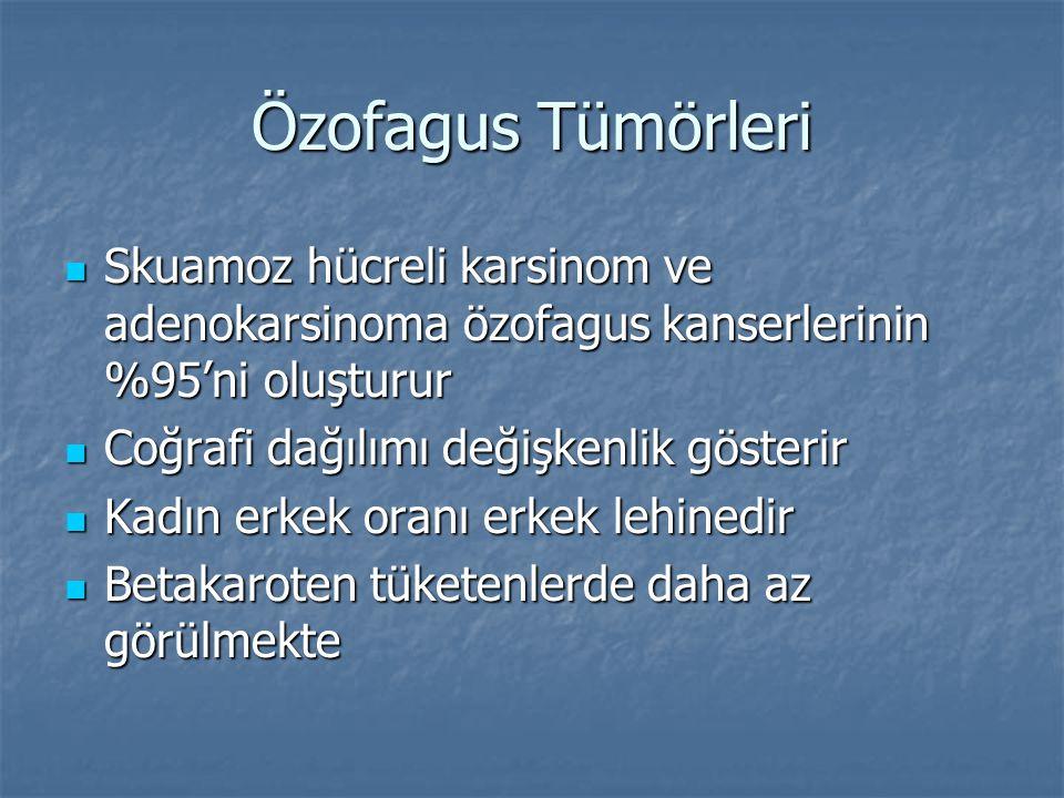 Özofagus Tümörleri Skuamoz hücreli karsinom ve adenokarsinoma özofagus kanserlerinin %95'ni oluşturur Skuamoz hücreli karsinom ve adenokarsinoma özofa