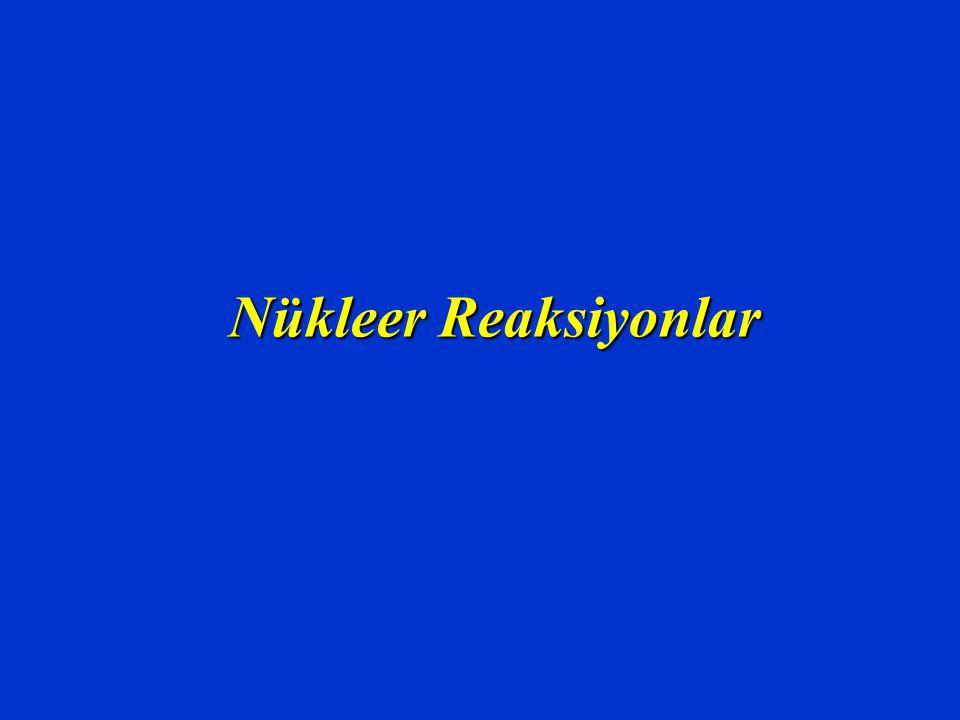 Nükleer Reaksiyonlar