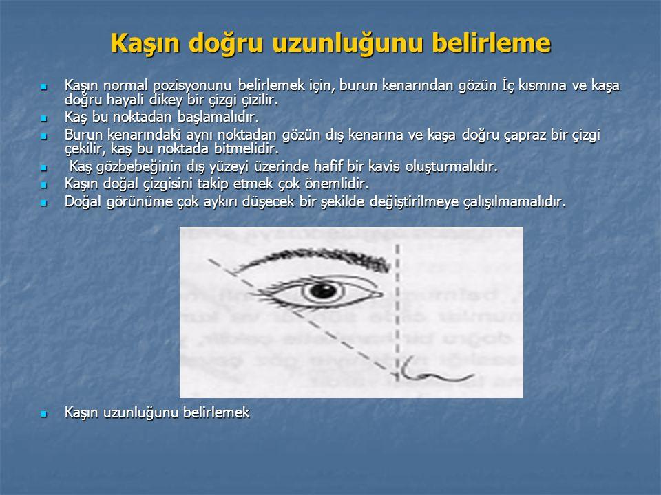 Kaşın doğru uzunluğunu belirleme Kaşın normal pozisyonunu belirlemek için, burun kenarından gözün İç kısmına ve kaşa doğru hayali dikey bir çizgi çizi