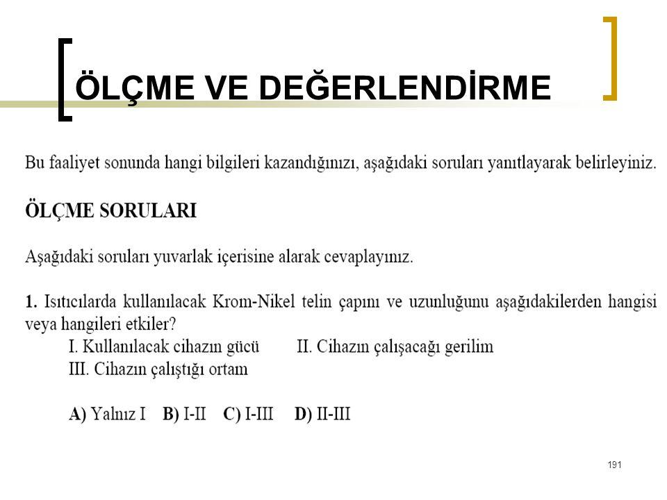 ÖLÇME VE DEĞERLENDİRME 191