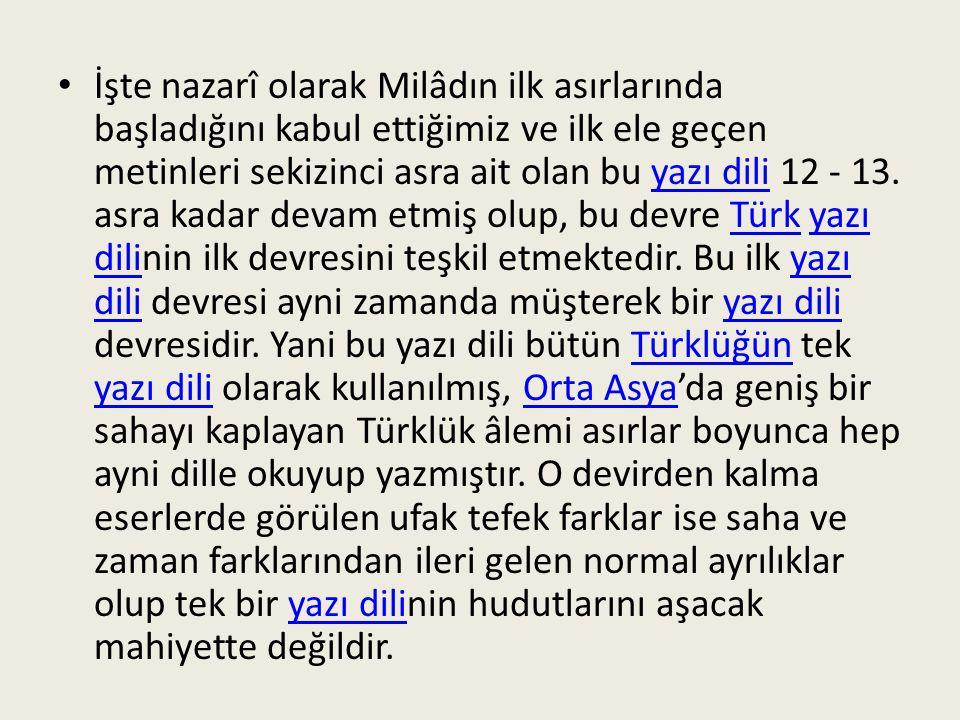 Demek ki Batı Türkçe'sinde Türkçe'den başka bir de yabancı unsurlar vardır.