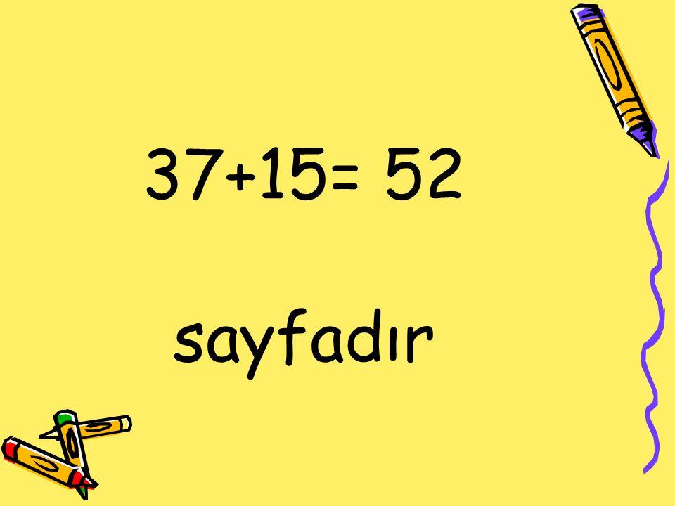 37+15= 52 sayfadır