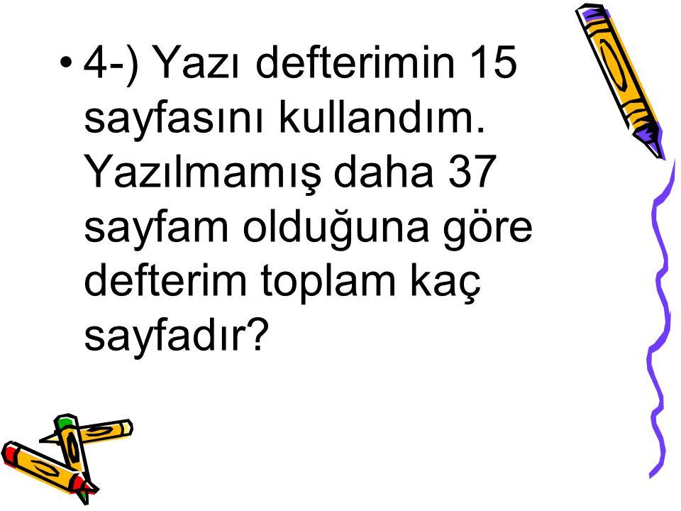 Bir kalemin kaç tane silgiye eşit olduğunu bulmak için; 6 : 2 = 3 buna göre 1 kalem= 2 silgi olduğuna göre 6 ile 2'yi çarparız.
