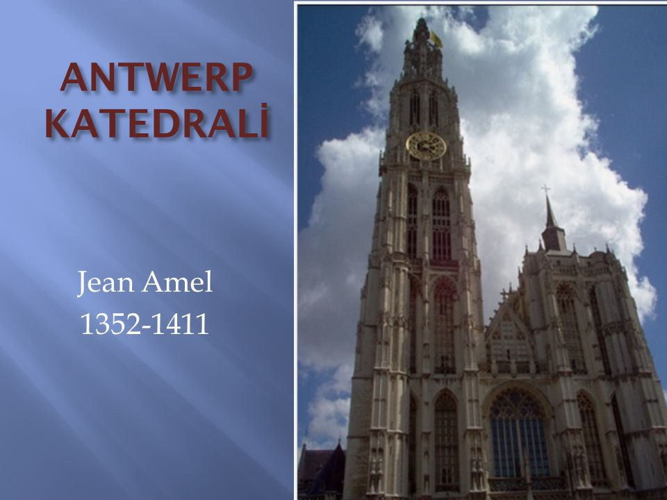 Jean Amel 1352-1411 ANTWERP KATEDRAL İ