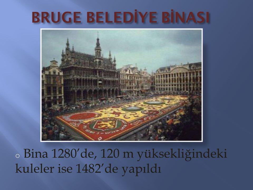o Bina 1280'de, 120 m yüksekliğindeki kuleler ise 1482'de yapıldı