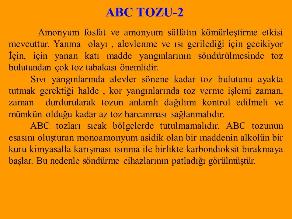 ABC TOZU-2 Amonyum fosfat ve amonyum sülfatın kömürleştirme etkisi mevcuttur.