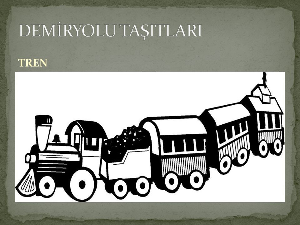 DEMİRYOLU TAŞITLARI