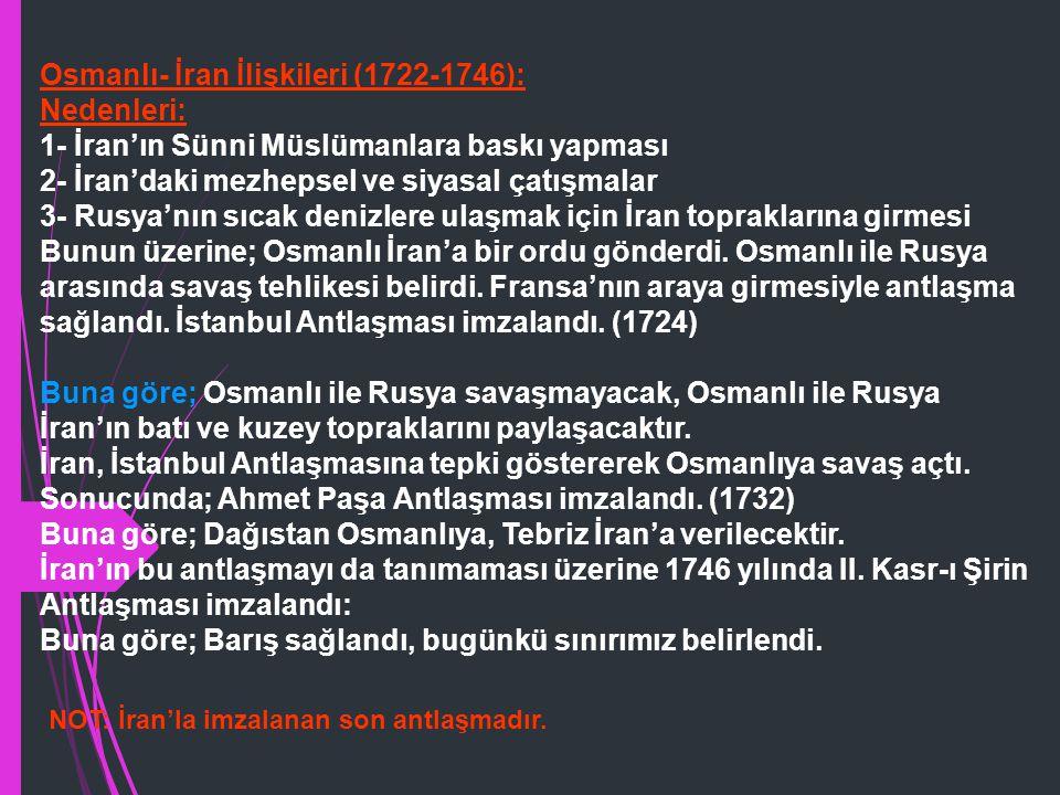 Buna göre; - Osmanlı Devleti İstanbul Antlaşması ile Rusya'ya verilen Azak Kalesi'ni geri aldı. - Ruslar İstanbul'da sürekli elçi bulundurmayacaktı. Ö