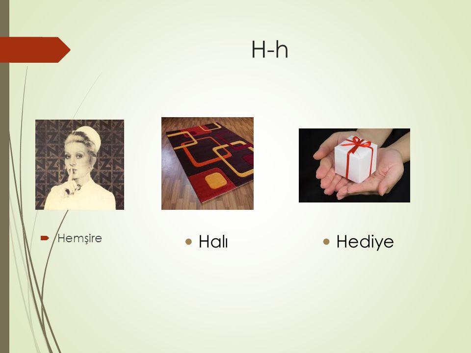 H-h  Hemşire Halı Hediye