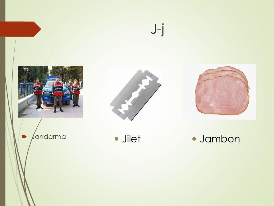 J-j  Jandarma Jilet Jambon