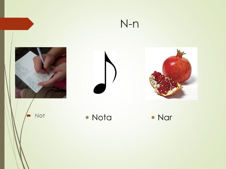 N-n  Not Nota Nar