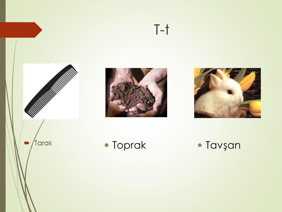 T-t  Tarak Toprak Tavşan