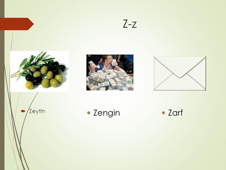 Z-z  Zeytin Zengin Zarf