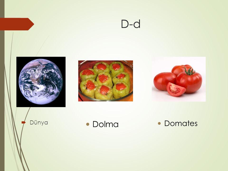 D-d  Dünya Dolma Domates