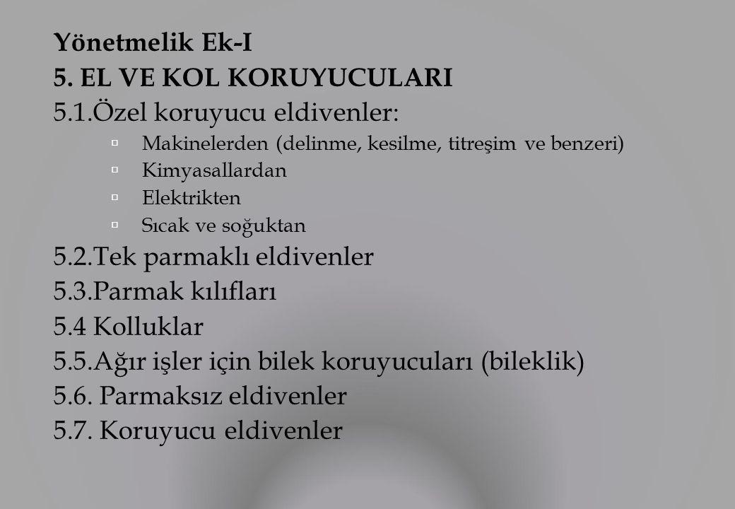Yönetmelik Ek-I 5.