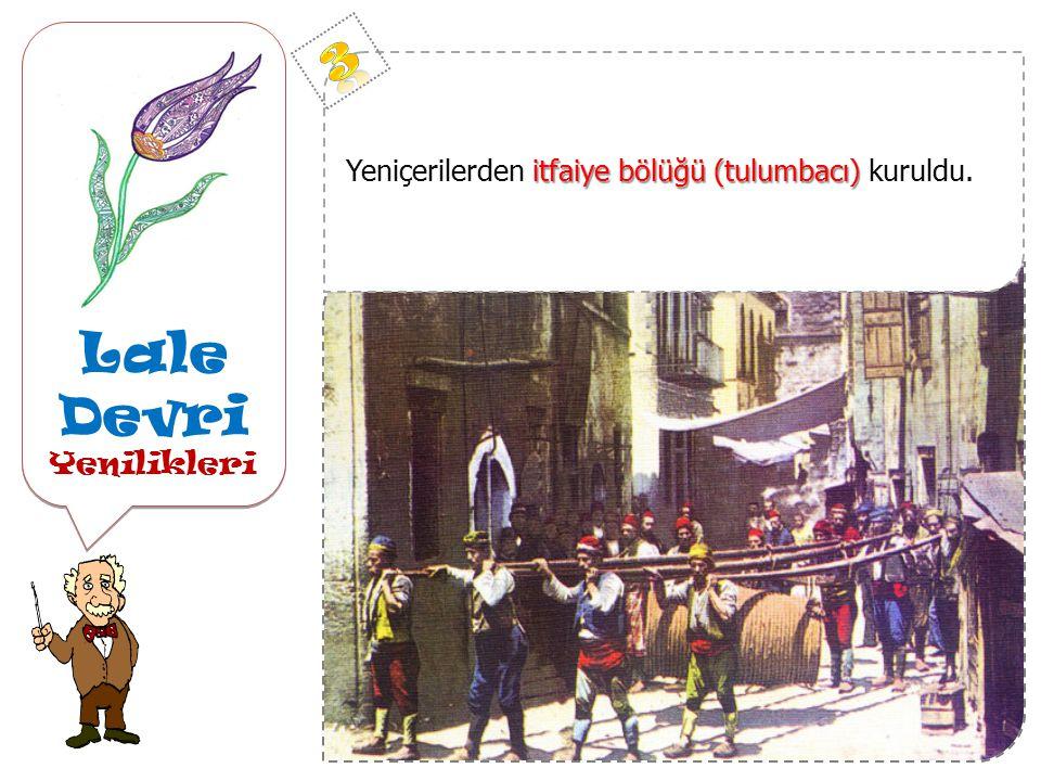 Lale Devri Yenilikleri Lale Devri Yenilikleri Fatih zamanından itibaren ilk Türk matbaası Daha önce Fatih zamanından itibaren azınlıklara ait matbaa var olsa da ''gavur icadı'' diye Müslümanlar tarafından kullanılmıyordu.
