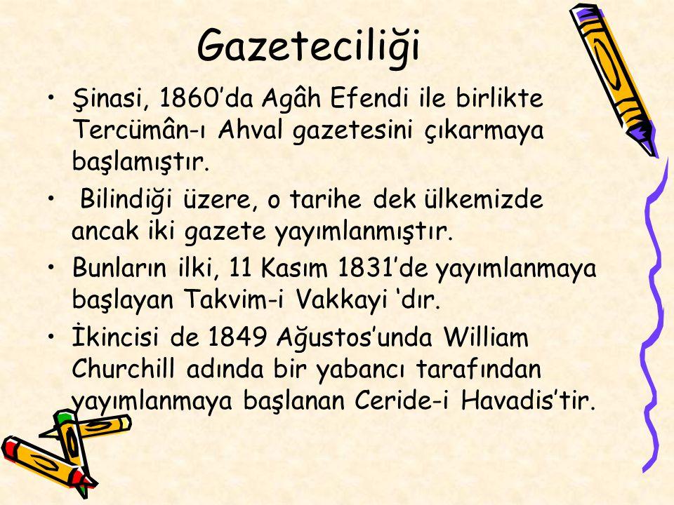 Haftada bir yayımlanan bu gazete, düzensiz olarak, Osmanlı İmparatorluğunun yıkılışına kadar 4608 sayı çıkmıştır.