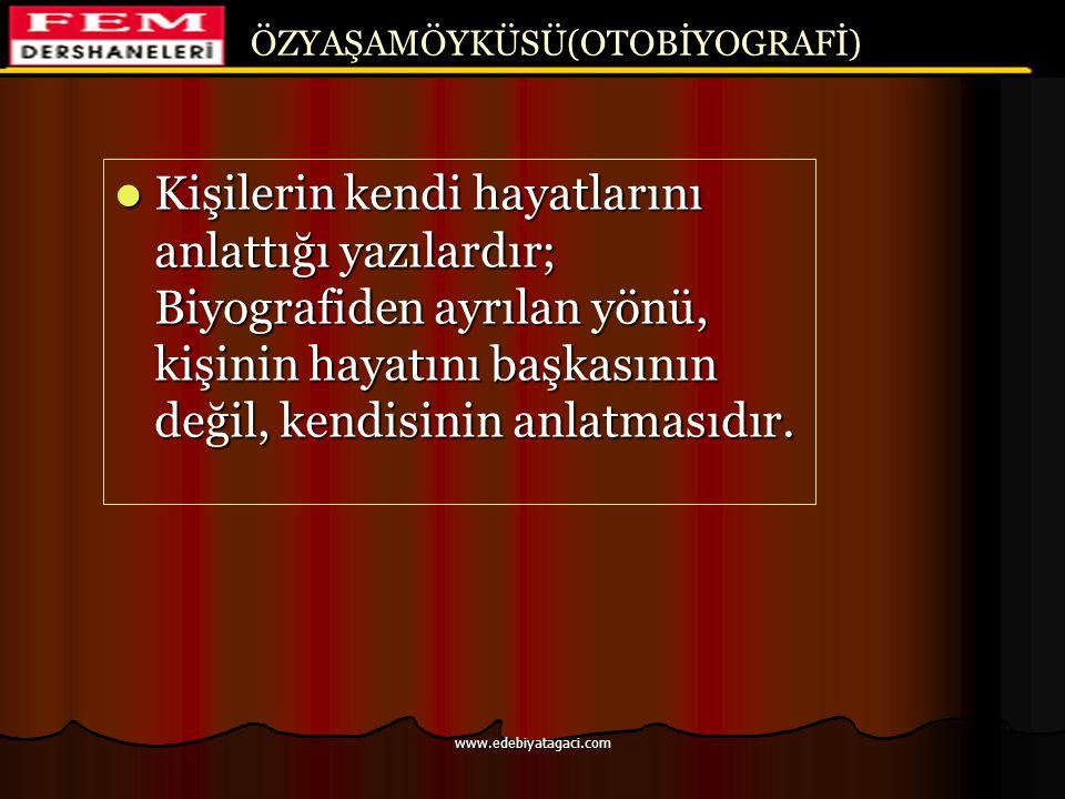 ÖSYS'de Biyografi 1991-ÖYS CEVAP: A www.edebiyatagaci.com