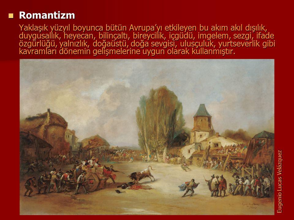 Romantizm Romantizm Yaklaşık yüzyıl boyunca bütün Avrupa'yı etkileyen bu akım akıl dışılık, duygusallık, heyecan, bilinçaltı, bireycilik, içgüdü, imge