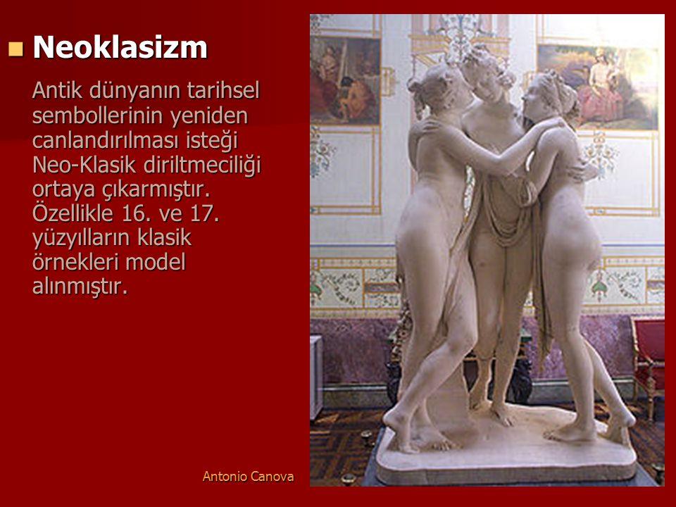 Neoklasizm Neoklasizm Antik dünyanın tarihsel sembollerinin yeniden canlandırılması isteği Neo-Klasik diriltmeciliği ortaya çıkarmıştır. Özellikle 16.