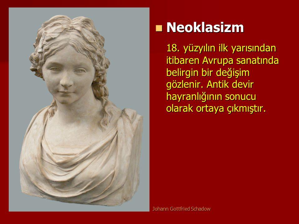 Neoklasizm Neoklasizm 18. yüzyılın ilk yarısından itibaren Avrupa sanatında belirgin bir değişim gözlenir. Antik devir hayranlığının sonucu olarak ort