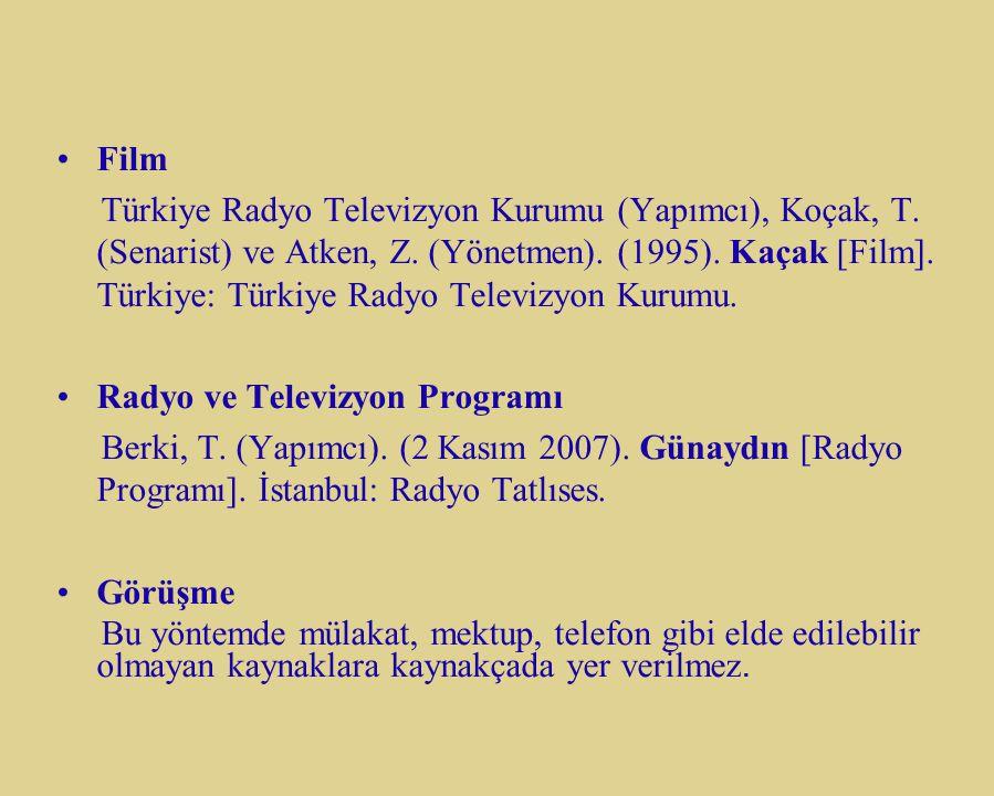 Film Türkiye Radyo Televizyon Kurumu (Yapımcı), Koçak, T. (Senarist) ve Atken, Z. (Yönetmen). (1995). Kaçak [Film]. Türkiye: Türkiye Radyo Televizyon