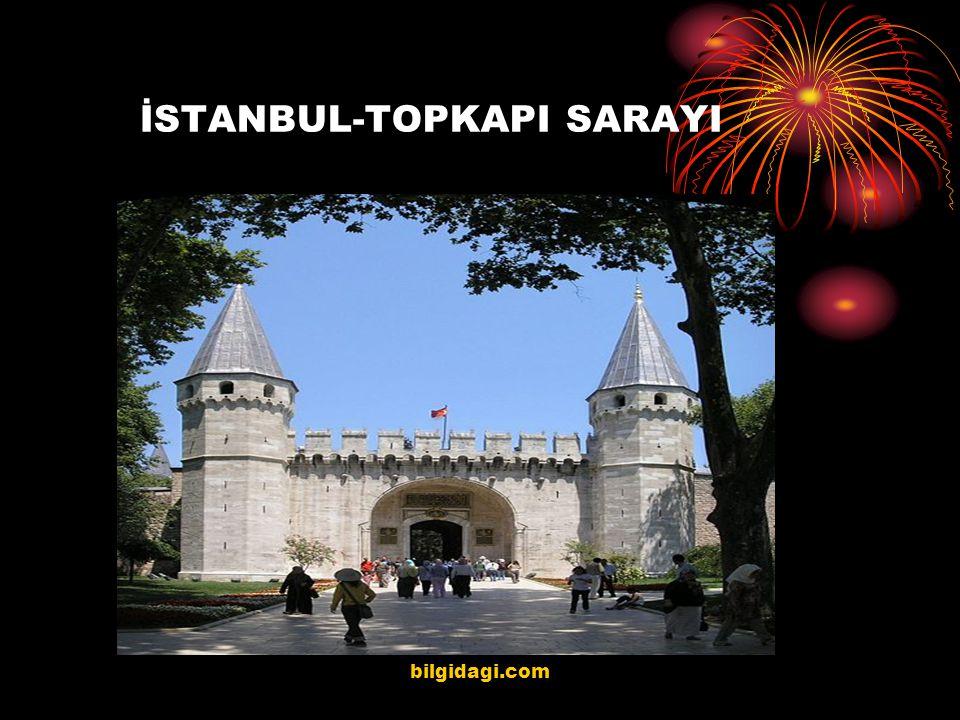 İSTANBUL-TOPKAPI SARAYI bilgidagi.com