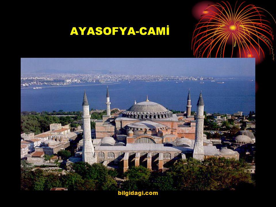 AYASOFYA-CAMİ bilgidagi.com