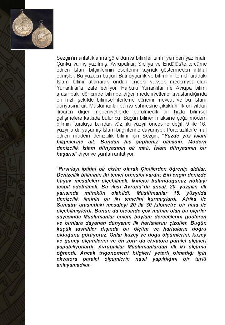 Portekizliler esasında hiçbir şeyi keşfetmediler.İslam haritaları 15.