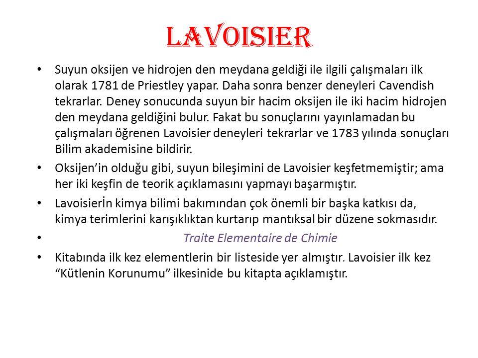lavoIsIer'den sonra Lavoisier'in ölümünden sonra phlogiston teorisi gözden düştü.