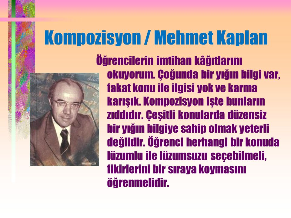 Kompozisyon / Mehmet Kaplan Öğrencilerin imtihan kâğıtlarını okuyorum.