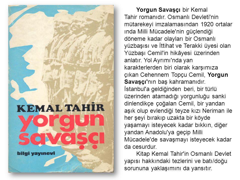 Yorgun Savaşçı bir Kemal Tahir romanıdır. Osmanlı Devleti'nin mütarekeyi imzalamasından 1920 ortalar ında Milli Mücadele'nin güçlendiği döneme kadar o