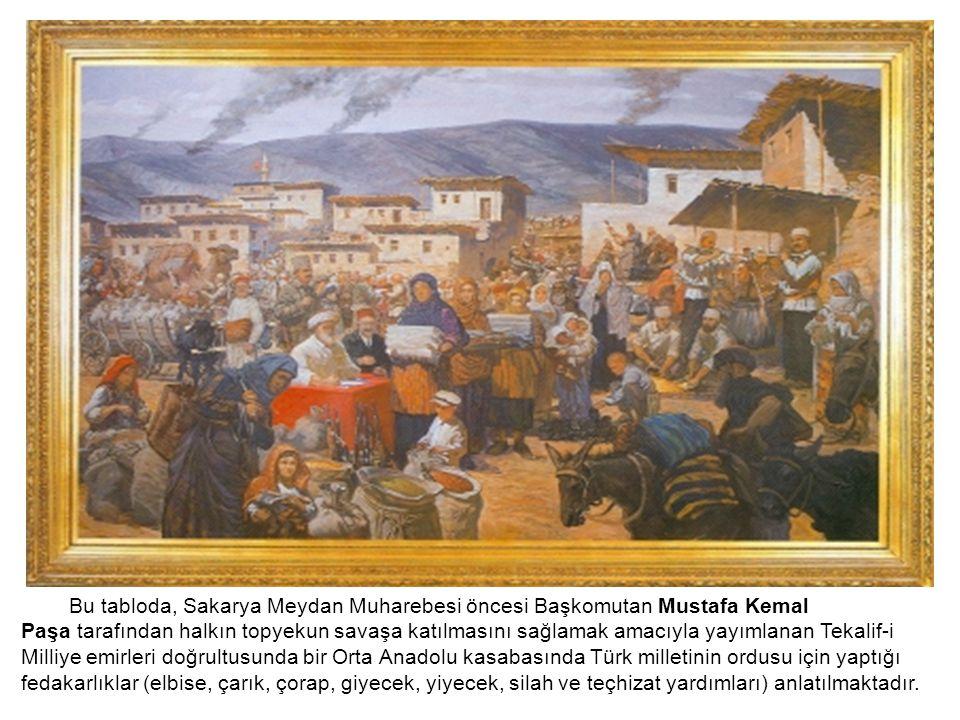 Bu tabloda, Sakarya Meydan Muharebesi öncesi Başkomutan Mustafa Kemal Paşa tarafından halkın topyekun savaşa katılmasını sağlamak amacıyla yayımlanan
