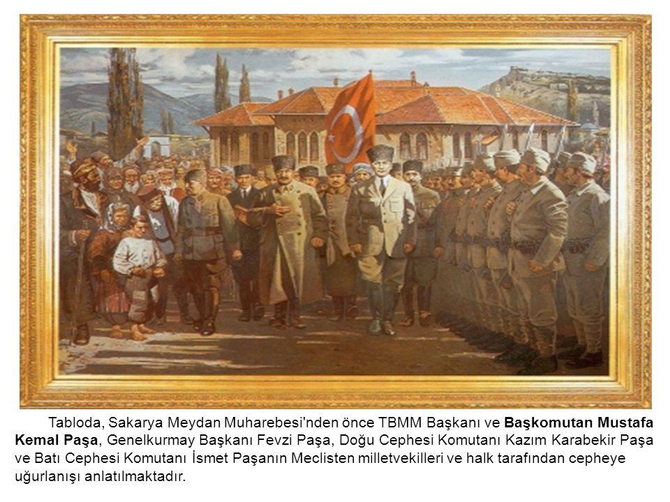 Tabloda, Sakarya Meydan Muharebesi'nden önce TBMM Başkanı ve Başkomutan Mustafa Kemal Paşa, Genelkurmay Başkanı Fevzi Paşa, Doğu Cephesi Komutanı Kazı