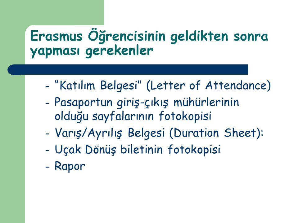 """Erasmus Öğrencisinin geldikten sonra yapması gerekenler – """"Katılım Belgesi"""" (Letter of Attendance) – Pasaportun giriş-çıkış mühürlerinin olduğu sayfal"""