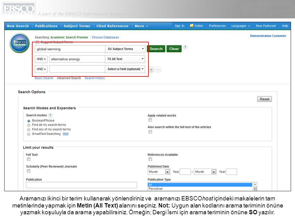 Arama Seçenekleri alanındaki Gelişmiş Arama Ekranı, daha rafine sonuçlar için ek arama kısıtlayıcıları sunar.