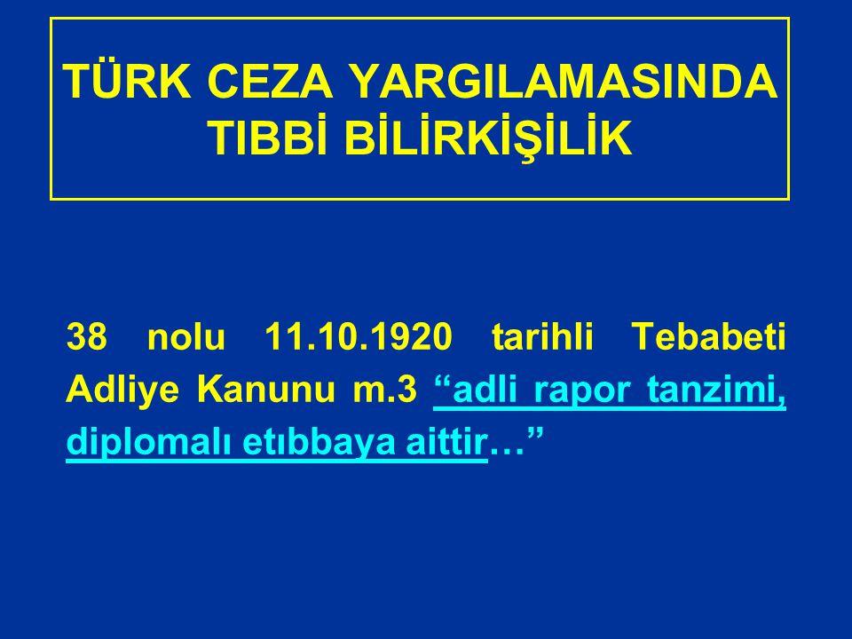 ALTERNATİF RAPOR UZMAN MÜTALAASI 5271 sayılı CMK BİLİRKİŞİ RAPORU, UZMAN MÜTALAASI Madde 67 -.....