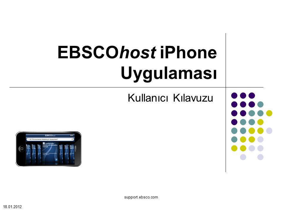 support.ebsco.com EBSCOhost iPhone Uygulaması Kullanıcı Kılavuzu 18.01.2012