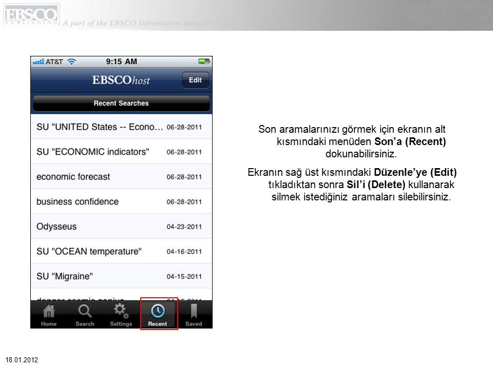 Son aramalarınızı görmek için ekranın alt kısmındaki menüden Son'a (Recent) dokunabilirsiniz.