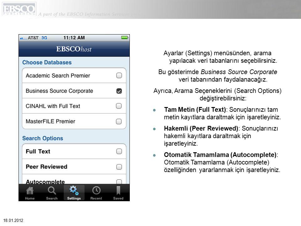 Ayarlar (Settings) menüsünden, arama yapılacak veri tabanlarını seçebilirsiniz. Bu gösterimde Business Source Corporate veri tabanından faydalanacağız