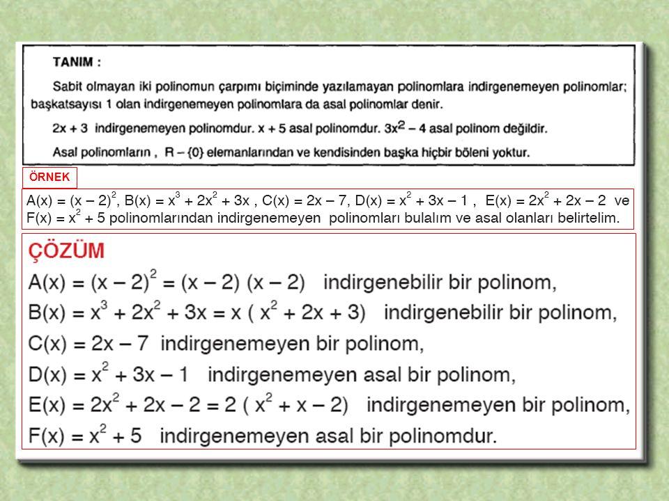 Aşağıdaki polinomlardan hangileri birer asal polinomdur.
