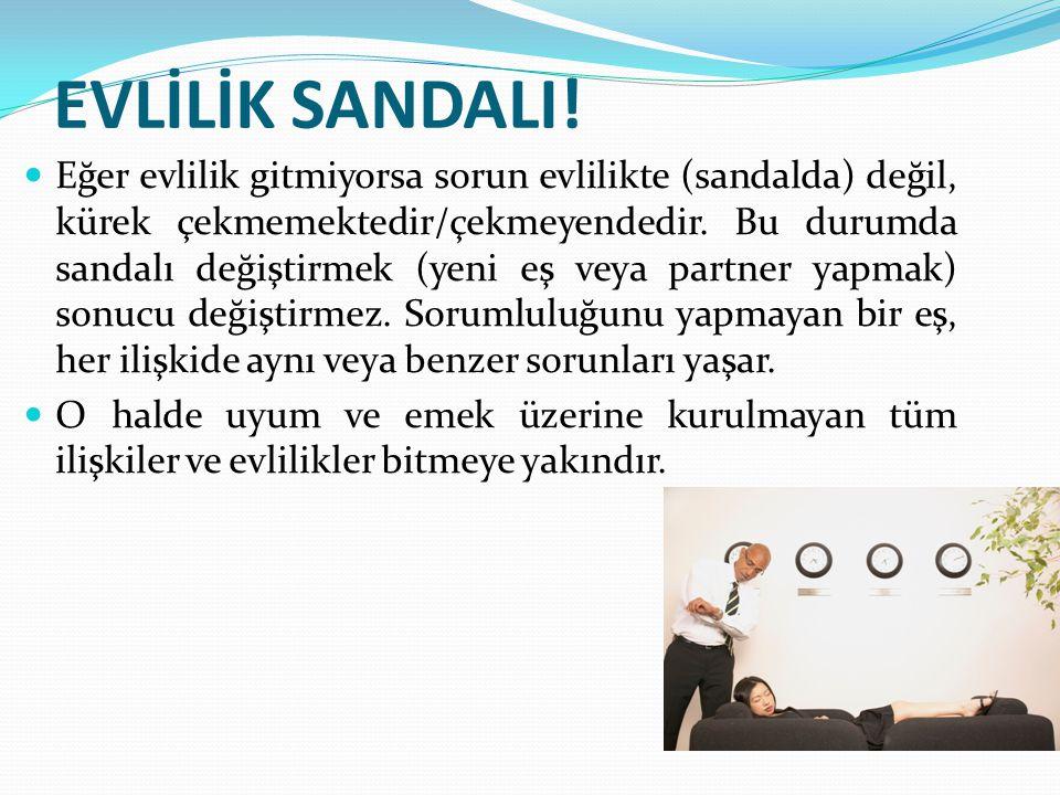 EVLİLİK SANDALI.