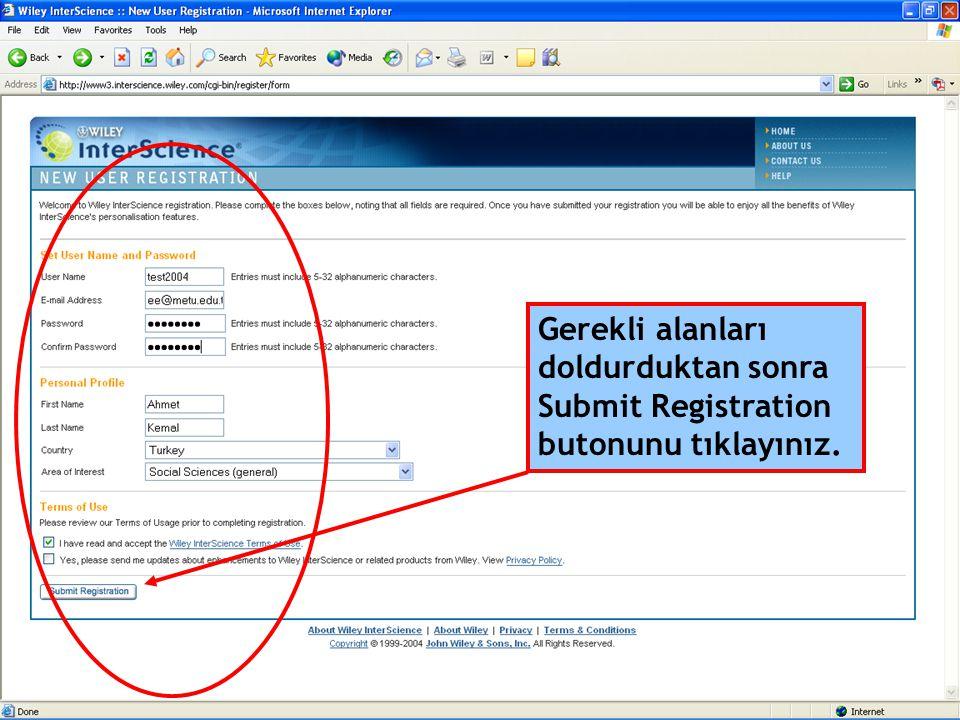 Gerekli alanları doldurduktan sonra Submit Registration butonunu tıklayınız.