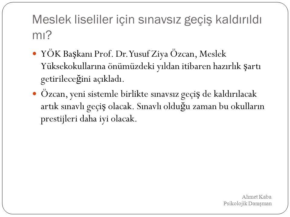 Henüz kesinleşmemiş değişiklikler Ahmet Kaba Psikolojik Danışman Sınav süreleri, testlerdeki soru sayıları.